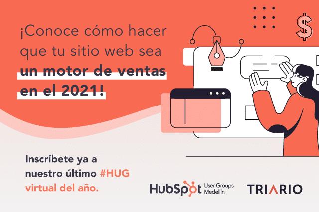 HUG Medellín 2020: Tu sitio web como motor de ventas en el 2021